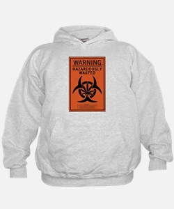 Hazardously Wasted Hoodie