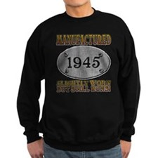 Manufactured 1945 Sweatshirt