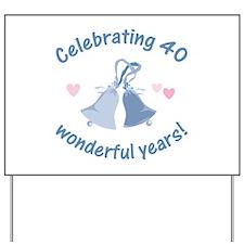 40th Anniversary Bells Yard Sign