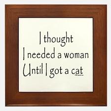 Got a cat Framed Tile