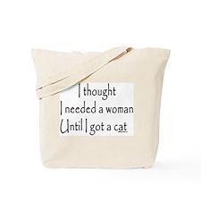 Got a cat Tote Bag