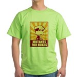 Mutants For Nukes Green T-Shirt