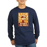Mutants For Nukes Long Sleeve Dark T-Shirt