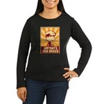 Mutants For Nukes Women's Long Sleeve Dark T-Shirt