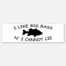 I LIKE BIG BASS N' I CANNOT L Bumper Bumper Sticker