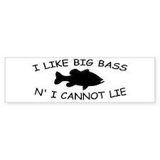 I LIKE BIG BASS N' I CANNOT L Bumper Sticker