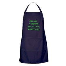 Ask, and a librarian will tel Apron (dark)