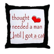 Got a Cat II Throw Pillow