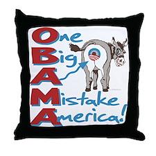 Obama Big Ass Mistake Throw Pillow