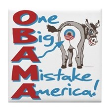 Obama Big Ass Mistake Tile Coaster