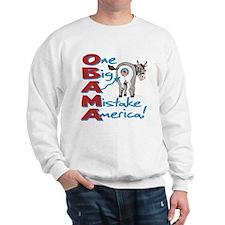 Obama Big Ass Mistake Sweatshirt