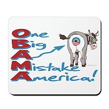 Obama Big Ass Mistake Mousepad