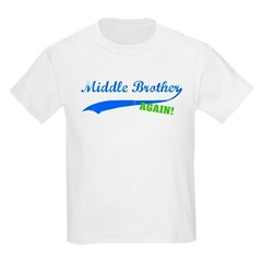 Middle Brother Again T-Shirt