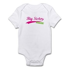 Big Sister Again Infant Bodysuit