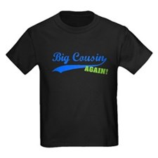 Big Cousin Again T