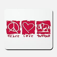 Peace.Love.Buffalo Mousepad