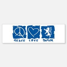 Peace.Love.Dutch Bumper Bumper Sticker
