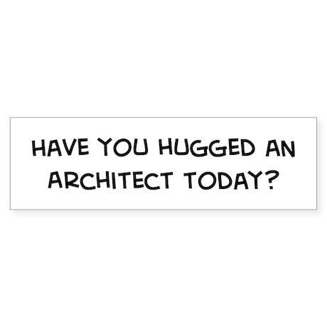 Hugged an Architect Bumper Sticker