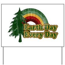 Earth Day Every Day Retro Yard Sign