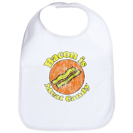 Vintage Bacon is Meat Candy Bib