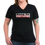 Hang Up And Drive Women's V-Neck Dark T-Shirt