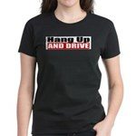 Hang Up And Drive Women's Dark T-Shirt