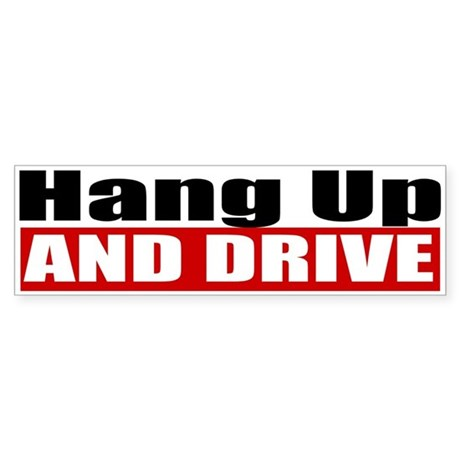 Hang Up And Drive Sticker (Bumper)