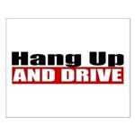 Hang Up And Drive Small Poster
