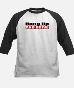 Hang Up And Drive Tee