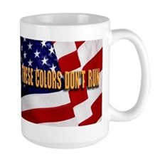 These Colors Don't Run Mug