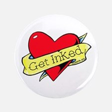 """Get Inked 3.5"""" Button"""
