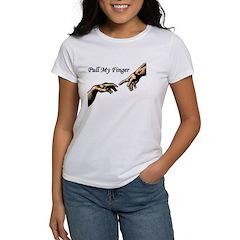 Pull My Finger Women's T-Shirt
