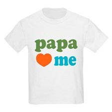 Papa Loves Me T-Shirt