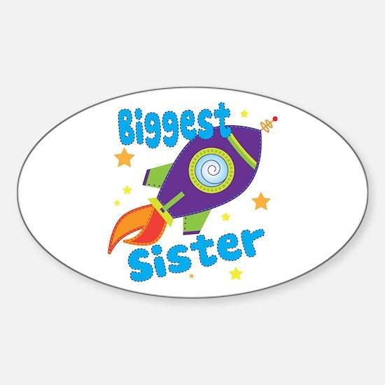 Biggest Sister Rocket Sticker (Oval)