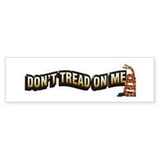 Funny Don%27t tread on me Bumper Sticker