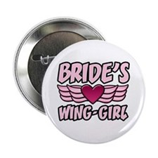 "Bride's Wing-Girl 2.25"" Button"
