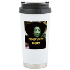 I'LL GET YOU MY PRETTY! Travel Mug