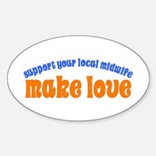 Make Love - Sticker (Oval)