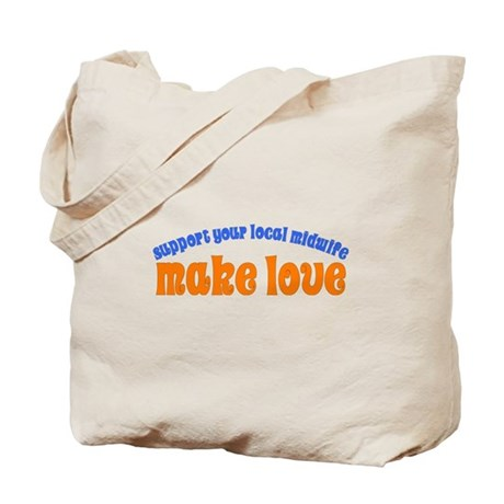 Make Love - Tote Bag