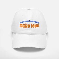 Make Love - Baseball Baseball Cap