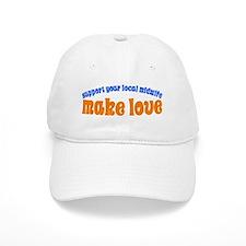 Make Love - Baseball Cap