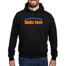 Make Love - Hoodie