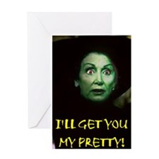 I'LL GET YOU MY PRETTY! Greeting Card