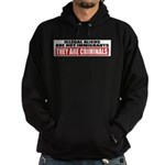 Illegal Aliens Are Not Immigr Hoodie (dark)