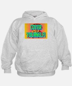 COVER YOURSELF! Hoodie