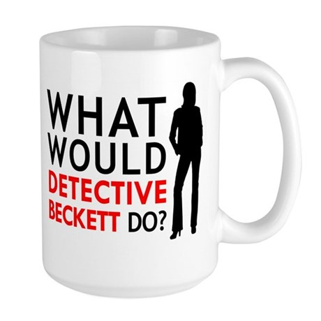 """""""What Would Detective Beckett Do?"""" Large Mug"""