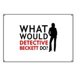 """""""What Would Detective Beckett Do?"""" Banner"""