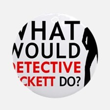 """What Would Detective Beckett Do?"" Ornament (Round"