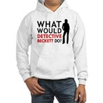"""""""What Would Detective Beckett Do?"""" Hooded Sweatshi"""