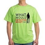 """""""What Would Detective Beckett Do?"""" Green T-Shirt"""